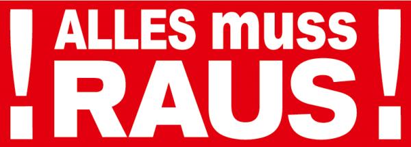 """Ankleber """" ALLES muss RAUS"""", verschiedene Formate"""