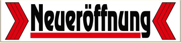 """Ankleber """"Neueröffnung"""" 23x99 cm"""